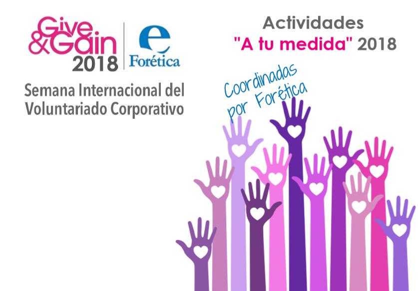 Give and GAin Semana Internacional Voluntariado Corporativo 2018 a tu medida