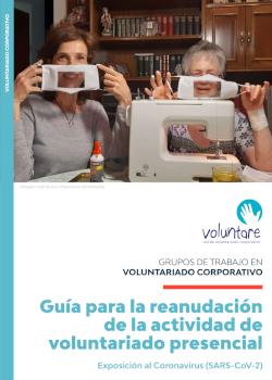 guia para la reanudación de la actividad de voluntariado presencial grupo de trabajo voluntare atresmedia cruz roja española fundacion adecco fundacion vida sostenible gn mediambiente