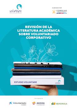 Estudio Voluntare encargado a la Universidad de Comillas para revisar toda la literatura científica vinculada al voluntariado corporativo publicada hasta el momento.