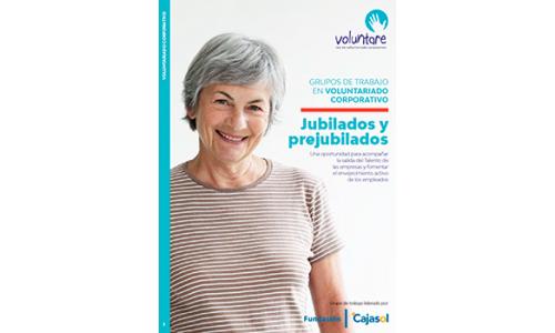 Grupo de Trabajo en Voluntariado Corporativo: Jubilados y prejubilados